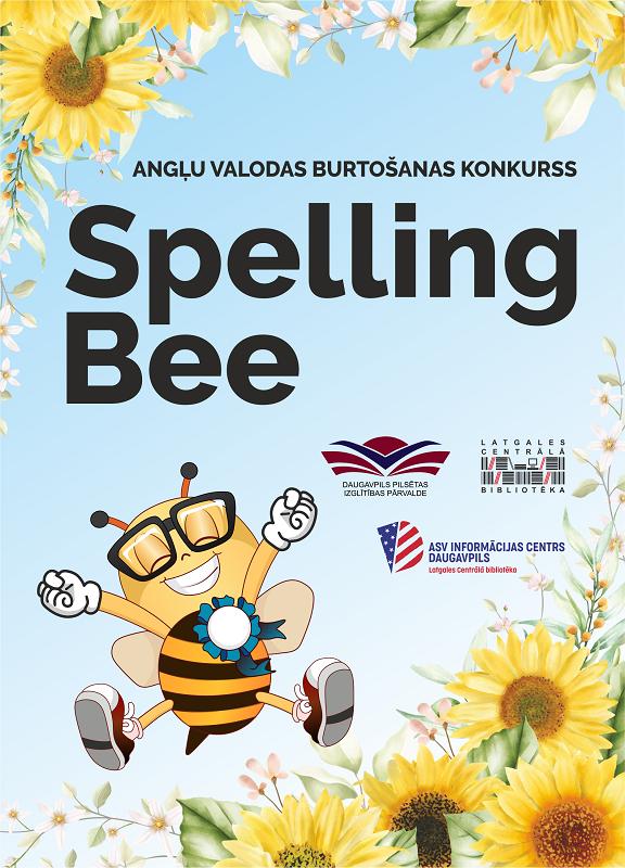 "Afiša angļu valodas burtošanas konkursam ""Spelling Bee"""
