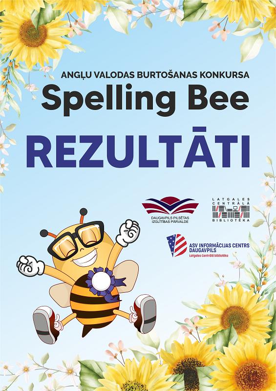 "Konkursa ""Spelling Bee"" rezultātu afiša"